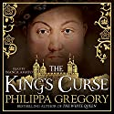 The King's Curse: Cousins' War Book 6 Audiobook by Philippa Gregory Narrated by Bianca Amato