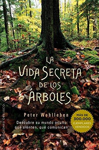 Vida Secreta De Los Árboles, La (ESPIRITUALIDAD Y VIDA INTERIOR)