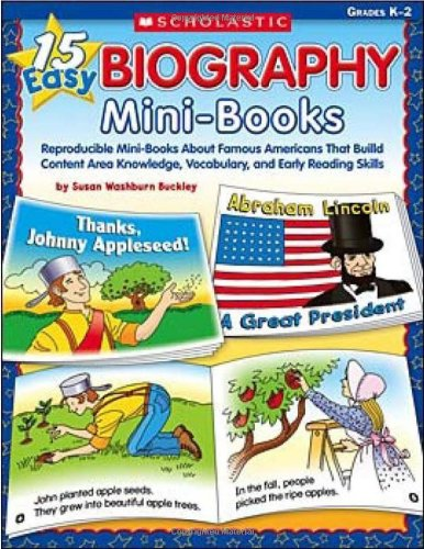 15 Easy Biography Mini-Books, Grades K-2 (Teaching Resources)