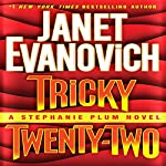 Tricky Twenty-Two: A Stephanie Plum Novel | Janet Evanovich