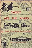 img - for SWEET ARE THE GOLDEN YEARS book / textbook / text book