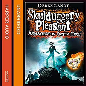 Armageddon Outta Here - The World of Skulduggery Pleasant Hörbuch