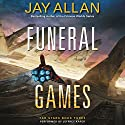 Funeral Games: Far Stars, Book Three Audiobook by Jay Allan Narrated by Jeffrey Kafer