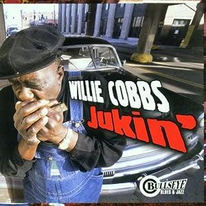 Album Jukin' by Willie Cobbs