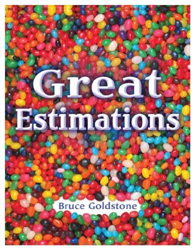Great Estimations: Bruce Goldstone: Amazon.com: Books