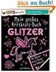 Mein gro�es Kritzkratz-Buch Glitzer