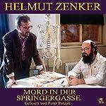 Mord in der Springergasse | Helmut Zenker