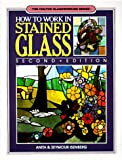 How to Work in Stained Glass (Chilton Glassworking Series) cover image