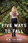Five Ways to Fall: A Novel (The Ten T...