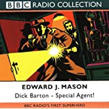Dick Barton: BBC Radio's First Superhero: Special Agent (BBC Radio Collection)