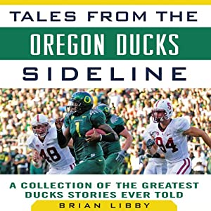 Tales from the Oregon Ducks Sideline Audiobook