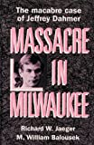 img - for Massacre in Milwaukee book / textbook / text book