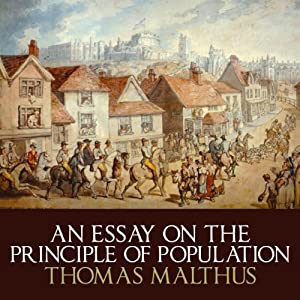 An Essay on the Principle of Population Audiobook
