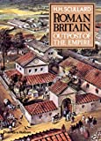 Roman Britain: Outpost of the Empire (0500274053) by H. H. Scullard