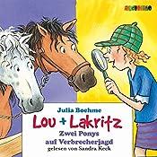 Zwei Ponys auf Verbrecherjagd (Lou und Lakritz 6) | Julia Boehme