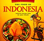 The Food of Indonesia: Authentic Reci...