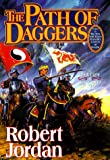The Path of Daggers (The Wheel of Time, Book 8) (0312857691) by Jordan, Robert