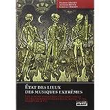 ETAT DES LIEUX DES MUSIQUES EXTREMES Les albums essentiels d un demi si�cle de transgression hard rock, metal, punk, hardcore & Copar Damien Chaney