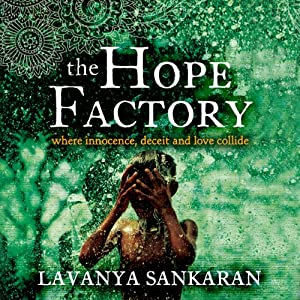 The Hope Factory | [Lavanya Sankaran]