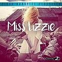 Miss Lizzie Hörspiel von Walter Satterthwait Gesprochen von: Angela Schmid, Kornelia Boje, Christian Berkel, Cornelia Froboess