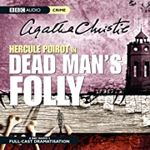 Dead Man's Folly (Dramatised) Radio/TV Program Auteur(s) : Agatha Christie Narrateur(s) : John Moffatt, Julia McKenzie