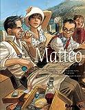Mattéo, Tome 3 : Août 1936