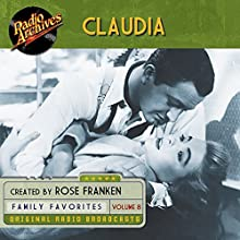 Claudia, Volume 8 Radio/TV Program Auteur(s) : James Thurber Narrateur(s) :  full cast