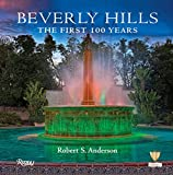 img - for Beverly Hills: The First 100 Years book / textbook / text book