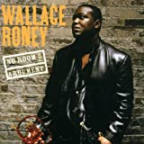 No Room for Argument ~ Wallace Roney