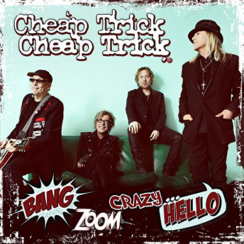 Cheap Trick - Bang Zoom Crazy Hello - CD - FLAC - 2016 - FATHEAD Download