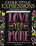 Chalk-Style Expressions Coloring Book...
