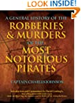 A General History of the Robberies &...
