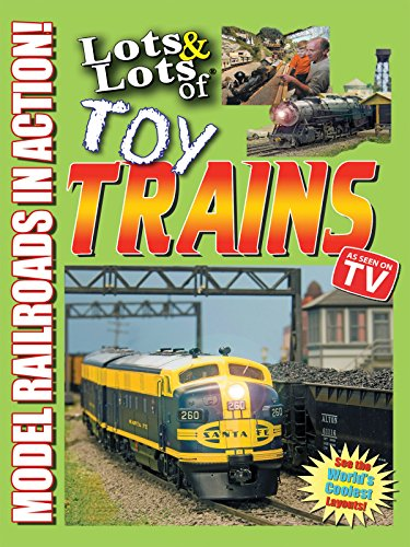 Lots & Lots of Toy Trains - Model Railroading Action! (Models Inc compare prices)