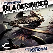 Bladesinger: Forgotten Realms: The Fighters, Book 4 | Keith Francis Strohm