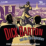 Dick Barton and the Paris Adventure | Edward J. Mason