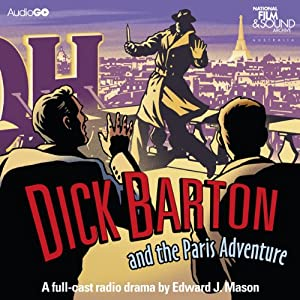 Dick Barton and the Paris Adventure | [Edward J. Mason]