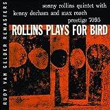Rollins Plays For Bird ~ Sonny Rollins