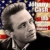 JOHNNY CASH-100 AMERICAN COUNTRY CLASSICS