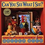 Walter Wick Can You See What I See?: Picture Puzzles to Search and Solve