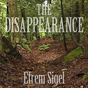 The Disappearance | [Efrem Sigel]