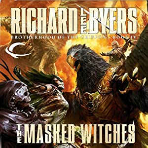 The Masked Witches: Forgotten Realms: Brotherhood of the Griffon, Book 4 | [Richard Lee Byers]