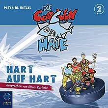 Hart auf hart (Die coolen Haie 2) (       ungekürzt) von Peter M. Hetzel Gesprochen von: Oliver Korittke