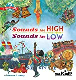 Sounds Are High, Sounds Are Low (I Wonder Why)