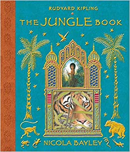The Jungle Book: Mowgli's Story: Rudyard Kipling, Nicola Bayley