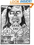 Dead End (Book Four of The Dead Serie...