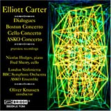 Elliot Carter: Dialogues; Boston Concerto; Cello Concerto; ASKO Concerto