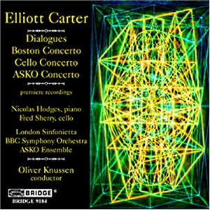 The Music of Elliott Carter Vol. 7; Boston Concerto, Cello Concerto, ASKO Concerto, Dialogues