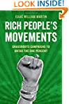 Rich People's Movements: Grassroots C...
