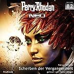 Scherben der Vergangenheit (Perry Rhodan NEO 82)   Rainer Schorm