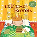 The Prince's Bedtime Audiobook by Joanne Oppenheim Narrated by Jim Broadbent